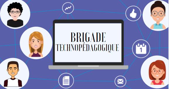 Création d'une Brigade technopédagogique